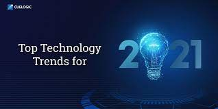 Top 5 Latest Technology Trends in 2021